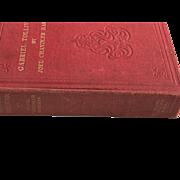 Gabriel Tolliver Joel Chandler Harris Story Of Reconstruction 1st Ed 3rd Print