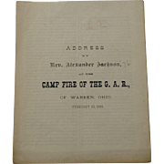 Address By Rev Alexander Jackson, At The Camp Fires Of The G.A.R Of Warren Ohio. February 22, 1881