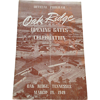 Official Program Oak Ridge Opening Gates Celebration Tennessee March 19, 1949