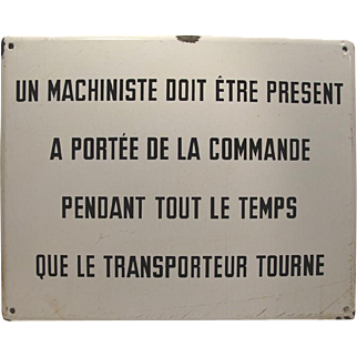 Industrial Enamel Machine Belgium French Sign #1 of 2