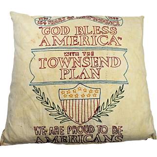 Large 1940's USA Patriotic Pillow Townsend Plan