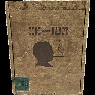 Fine and Dandy Cigarette Box