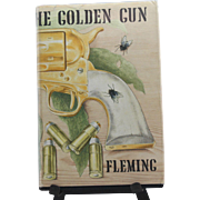 The Man With The Golden Gun by Ian Fleming (first British edition 1965)