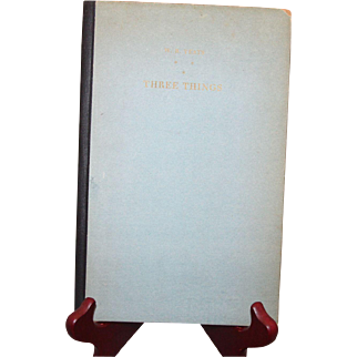 Three Things by WB Yeats.  Signed limited edition (491/500).  1929. Scarce signed Yeats piece.