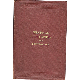 Mark Twain's Autobiography & First romance