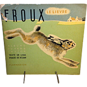 Froux: Le Lievre; Rare 1935 French Children's Book