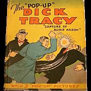 "The ""Pop-Up"" Dick Tracy-""Capture of Boris Arson""; Chester Gould; Publ: Pleasure Books, Inc, Chicago, IL; 1935"