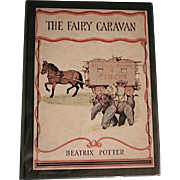 The Fairy Caravan: Beatrix Potter/1929/Publ: David McKay, Phila., PA/First Edition