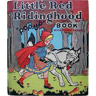 "Little Red Riding Hood ""Pop-Up"" Book, The Blue Ribbon Press, 1934"