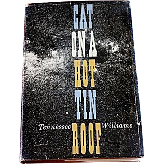 Cat On A Hot Tin Roof, Tennessee Williams, First Edition, First Printing, Original Dust Jacket