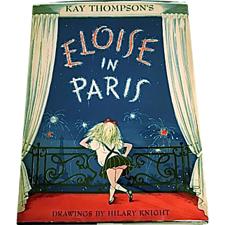 Eloise In Paris, Kay Thompson, 1957, First Edition, First Printing
