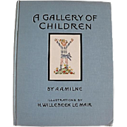 A Gallery of Children, First American Edition, 1925, Original Dust Jacket