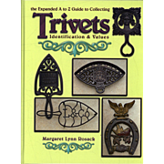 The Expanded A-Z Guide To Collecting Trivets, Rosack, 2010