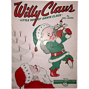 Willy Claus (Little Son Of Santa Claus) Sheet Music 1952