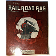 That Railroad Rag Sheet Music 1911