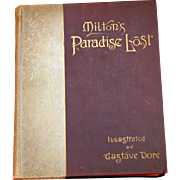 Gustave Dore Illustrated, Milton's Paradise Lost, by the Henry Altemus Company Edition1892