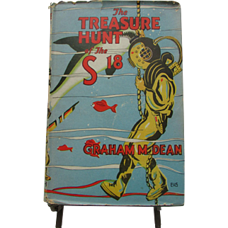 1934 Treasure Hunt of the S18, Hardcover with Dust Jacket by Graham M. Dean