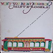 VINTAGE 1968 Mister Rogers LP Vinyl Record Album CLEAN, Won't You Be My Neighbor
