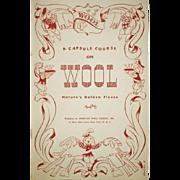 Vintage Wool Book, A Capsule Course on Wool, 1945
