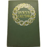 1st Edition A Browning Calender edited by Constance M. Spender Published September 1904