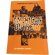 American Odyssey  A History of A Great City Detroit by Robert Conot, WSU Press