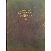 Cadillac Participation in the World War, 1st Edition 1919
