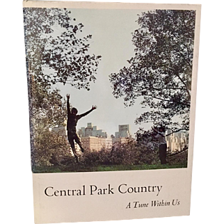 Central Park Country A Tune Within Us  A Sierra Club First Edition, 1968