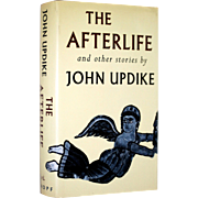 John Updike: The Afterlife and Other Stories, 1994. Inscribed & signed