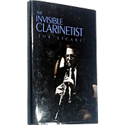 Joseph Licari: The Invisible Clarinetist. Signed First Edition
