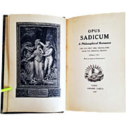 Marquis de Sade: Opus Sadicum (Justine or the Misfortunes of Virtue) 1889, First English Limited Edition. Liseux, Paris
