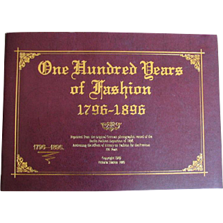 """Fine Booklet """"One Hundred Years of Fashion 1796-1896"""" for French Fashion Enthusiasts"""