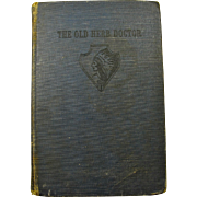 1941 Old Herb Doctor Home Remedy Book