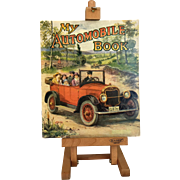"Vintage 1924 ""My Automobile Book"", childrens' book"