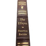 The Effayes - Essays of Francis Bacon by France Bacon - Published 1980 - (Book 58)