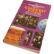 The Evening Standard guide to London pubs by Martin Green and Tony White, Pan books, 1973, London pubs book, vintage drinking book
