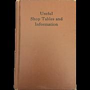 Early American World War II Edition of Useful Shop Tables & Rules Hardback Book