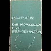 """Classic Hardback German narrative analysis for students,"""" Die Novellen und Erzahlungen"""" by Ernst Wiechert"""