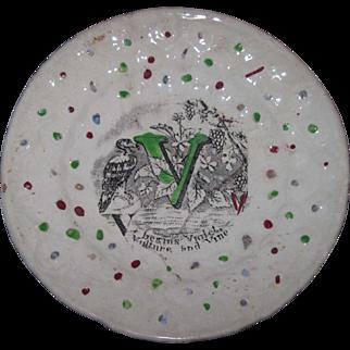 "Antique 1850's English Staffordshire Child's Early Alphabet ""V"" Plate 6"" Diameter"