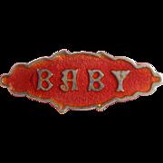Antique Art Nouveau Red Enamel on SILVER 'BABY' Brooch c1900