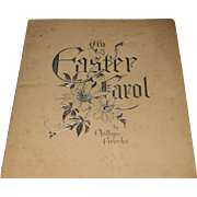 An Easter Carol Victorian Era book by Phillips Brooks Copyright 1891