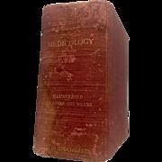 1905 Medicology or Home Encyclopedia of Health Ten Medical Books in One Volume Joseph G. Richardson M.D. 3 Dimensional Illustrations