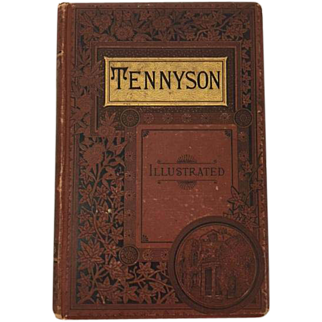The Poetical Works of Alfred Tennyson Poet Laureate H. B. Nims & Company Publisher 1884 Illustrated