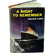 A Night to Remember by Walter Lord - First Edition