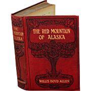 The Red Mountain of Alaska by Willis Boyd Allen