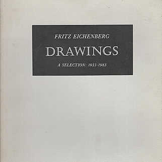 Drawings, A Selection: 1933 - 1983, SIGNED by Fritz Eichenberg