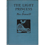 The Light Princess illustrated by Dorothy Lathrop, Fine, First edition, 1926.