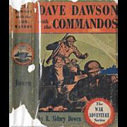 Dave Dawson with the Commandos by R. Sidney Bowen, 1942