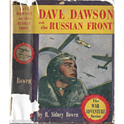 Dave Dawson on the Russian Front by R. Sidney Bowen, 1943