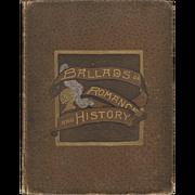 Ballads of Romance and History, 1887