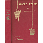 Uncle Remus His Songs and Sayings, Reprint of 1901 edition with illustrations by A. B. Frost